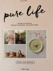 Pure Life Rezepte Yoga Meditation Buchrezension